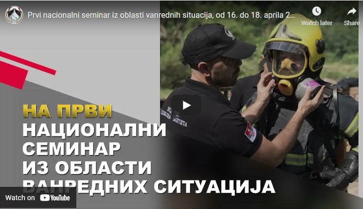 Prvi nacionalni seminar iz oblasti vanrednih situacija – video dobrodošlice